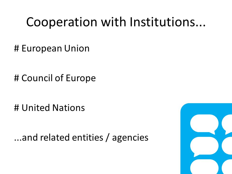 Cooperation with Institutions...