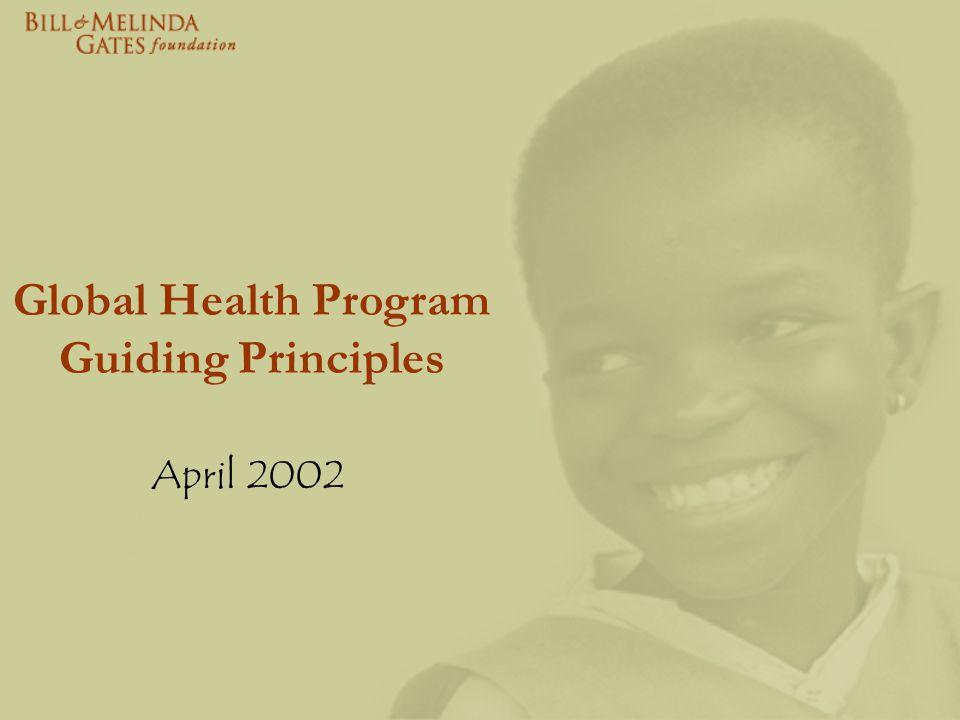 Global Health Program Guiding Principles April 2002