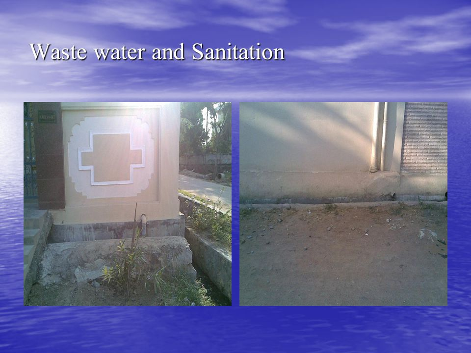 Waste water and Sanitation