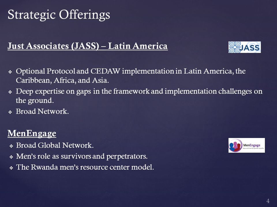 Strategic Offerings Just Associates (JASS) – Latin America   Optional Protocol and CEDAW implementation in Latin America, the Caribbean, Africa, and Asia.