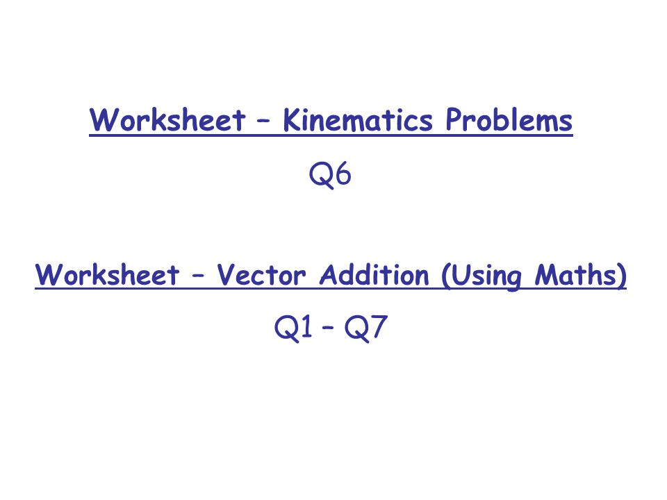 Equation of Motion 1 Acceleration is the change in velocity per – Kinematics Worksheet