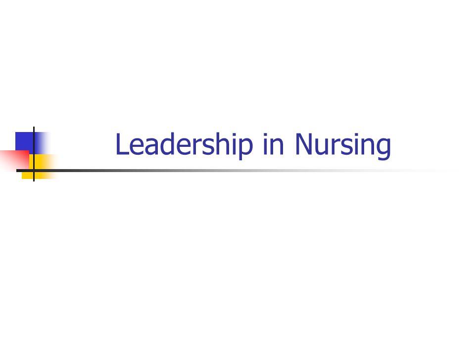 Leadership in Nursing
