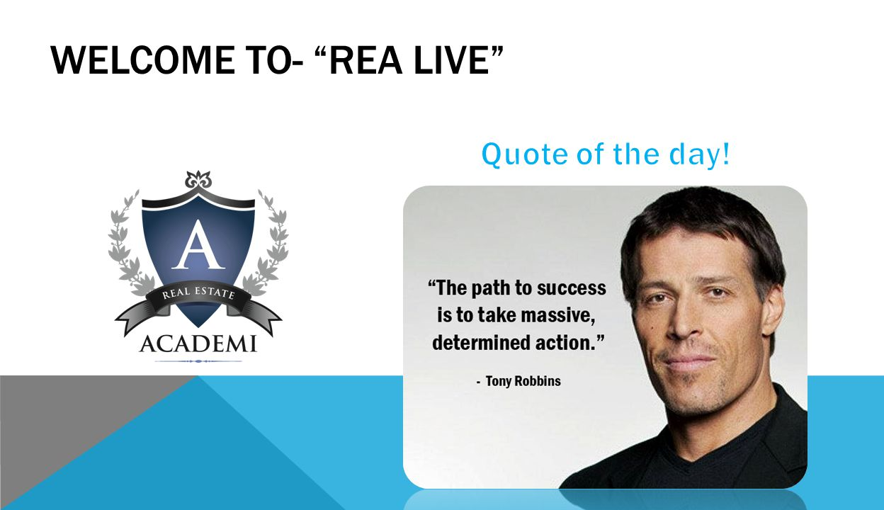 WELCOME TO- REA LIVE