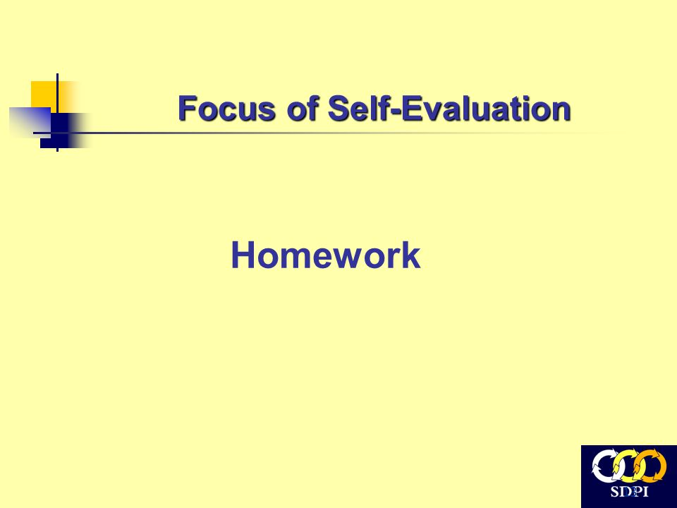 13 Focus of Self-Evaluation Homework