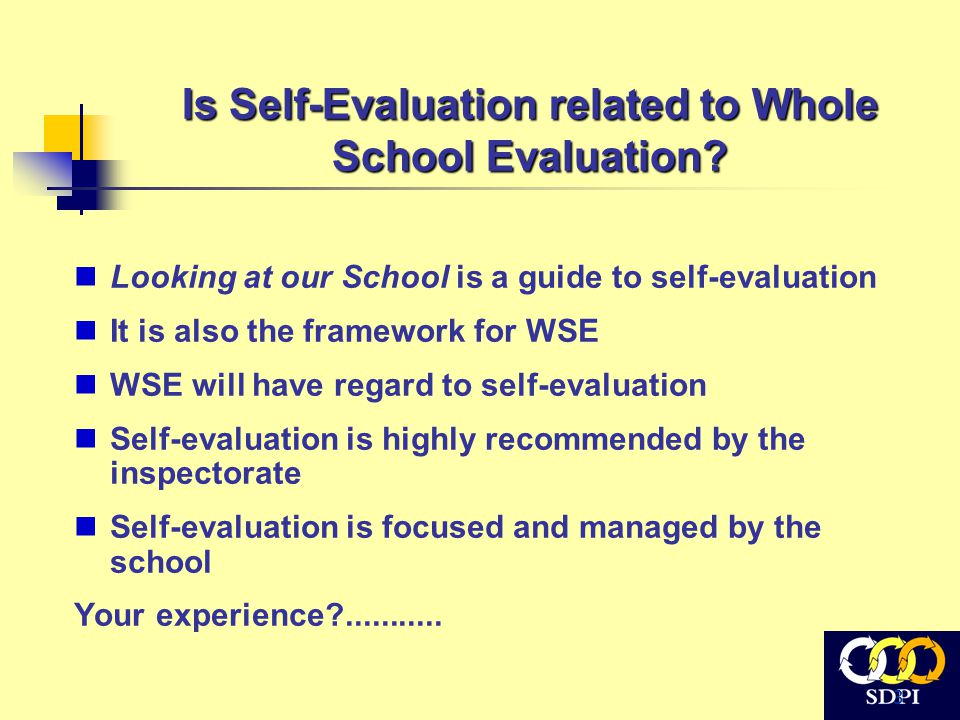 3 Is Self-Evaluation related to Whole School Evaluation.