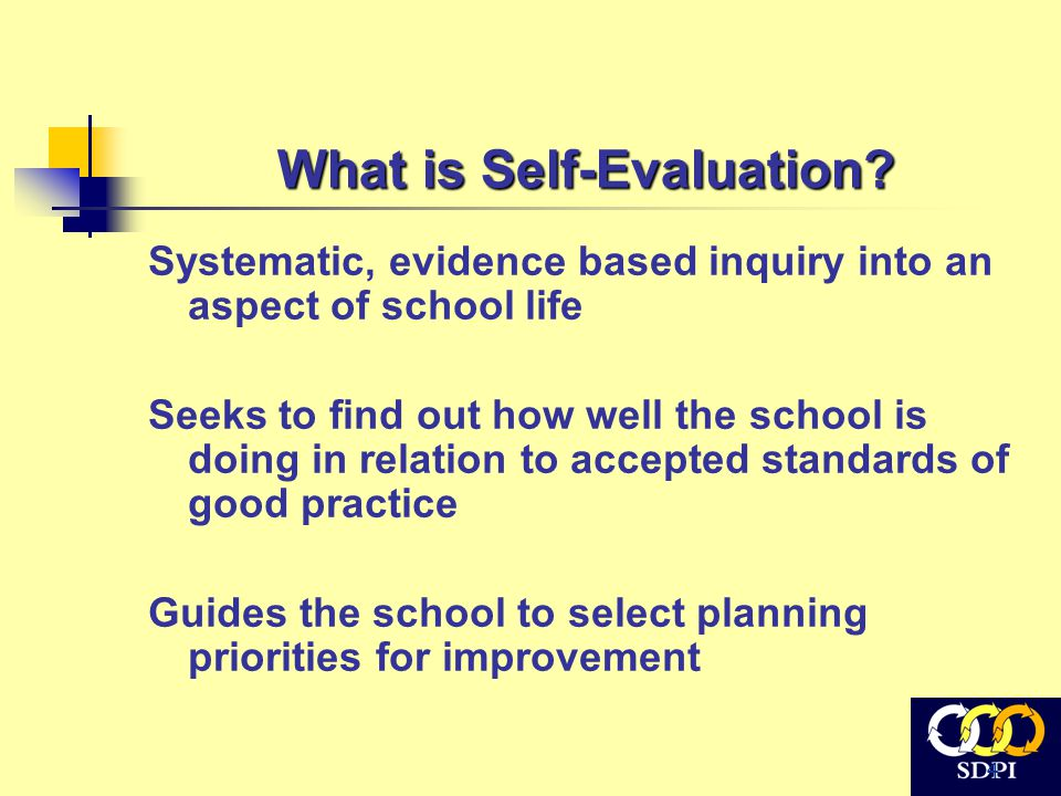 4 What is Self-Evaluation.