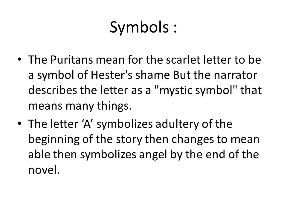 an analysis of the symbolism and characters in the scarlet letter by nathaniel hawthorne