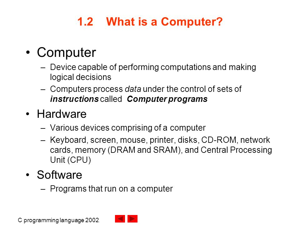 C programming language What is a Computer.