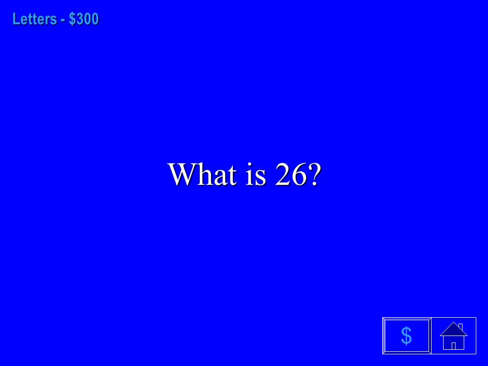 Letters - $200 What is the letter z $