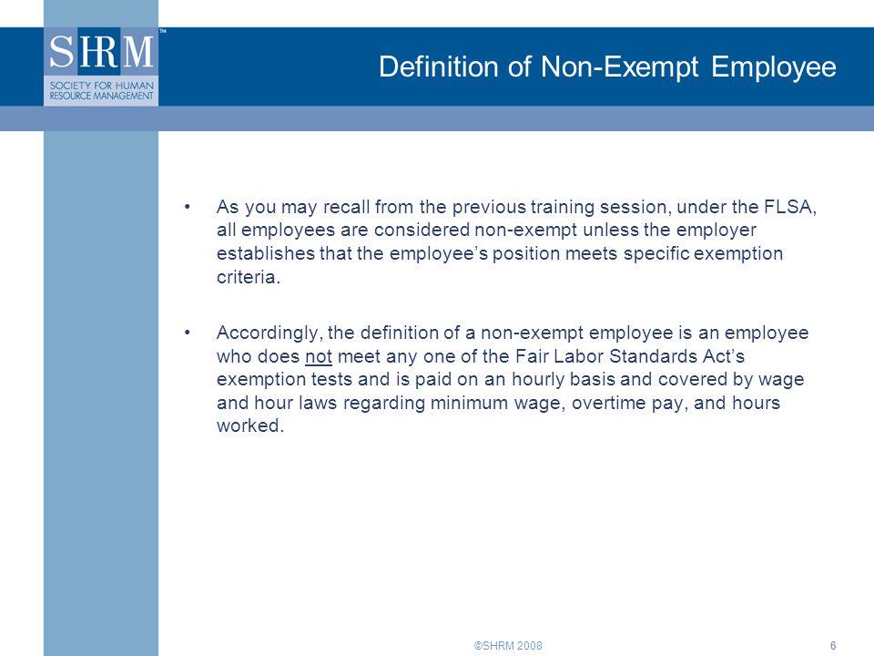 FLSA Training for Supervisors: Part V. ©SHRM Introduction The Fair ...