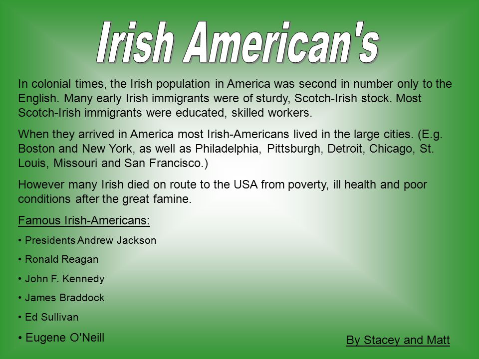 the effects of scotch irish immigration in america Start studying scots-irish learn eventually came to be known in america as the scotch-irish over one third of all immigrants to the united states.