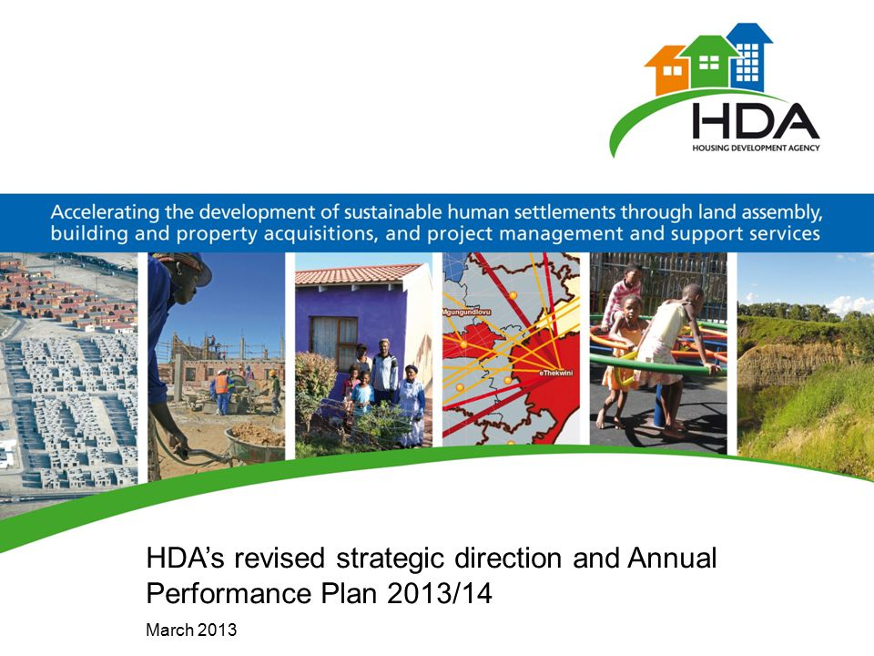 HDA's revised strategic direction and Annual Performance Plan 2013/14 March 2013