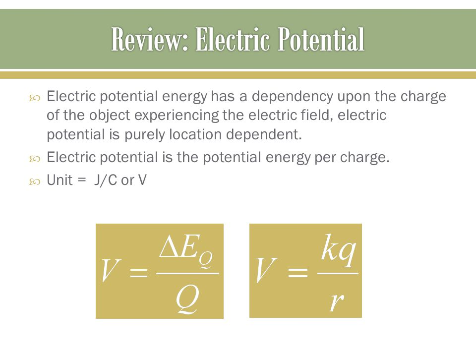  Electric potential energy has a dependency upon the charge of the object experiencing the electric field, electric potential is purely location dependent.