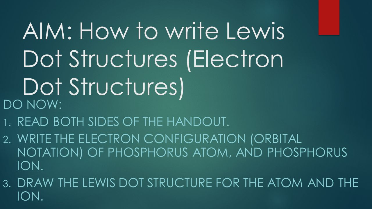 Aim how to write lewis dot structures electron dot structures aim how to write lewis dot structures electron dot structures do now pooptronica Images