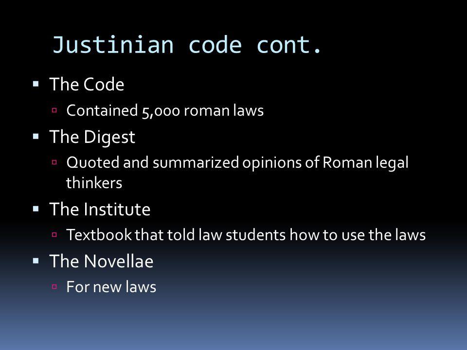 Justinian code cont.