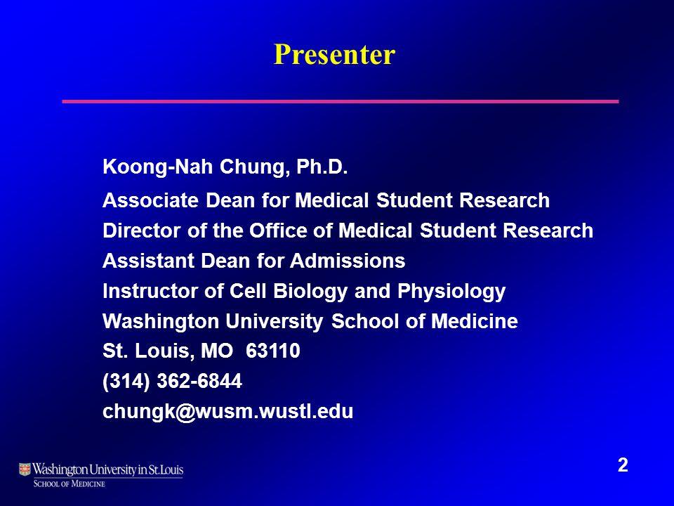 2 Presenter Koong-Nah Chung, Ph.D.