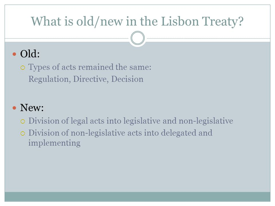 What is old/new in the Lisbon Treaty.