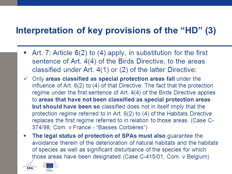Interpretation of key provisions of the HD (3)  Art.