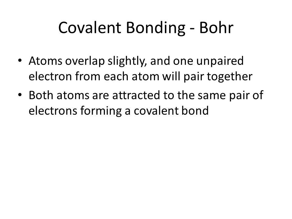 Covalent Bonding Lewis dot structures. Covalent Bonding - Bohr ...