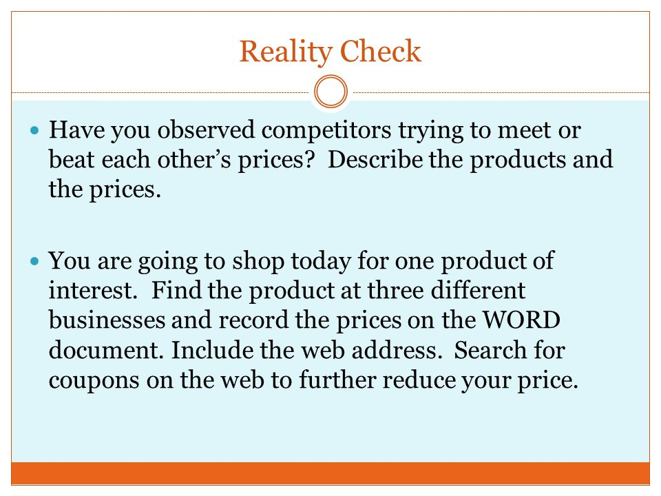 Reality Check Have you observed competitors trying to meet or beat each other's prices.