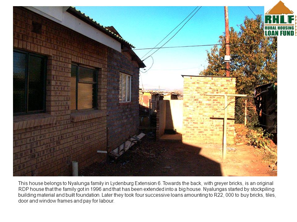 This house belongs to Nyalunga family in Lydenburg Extension 6.