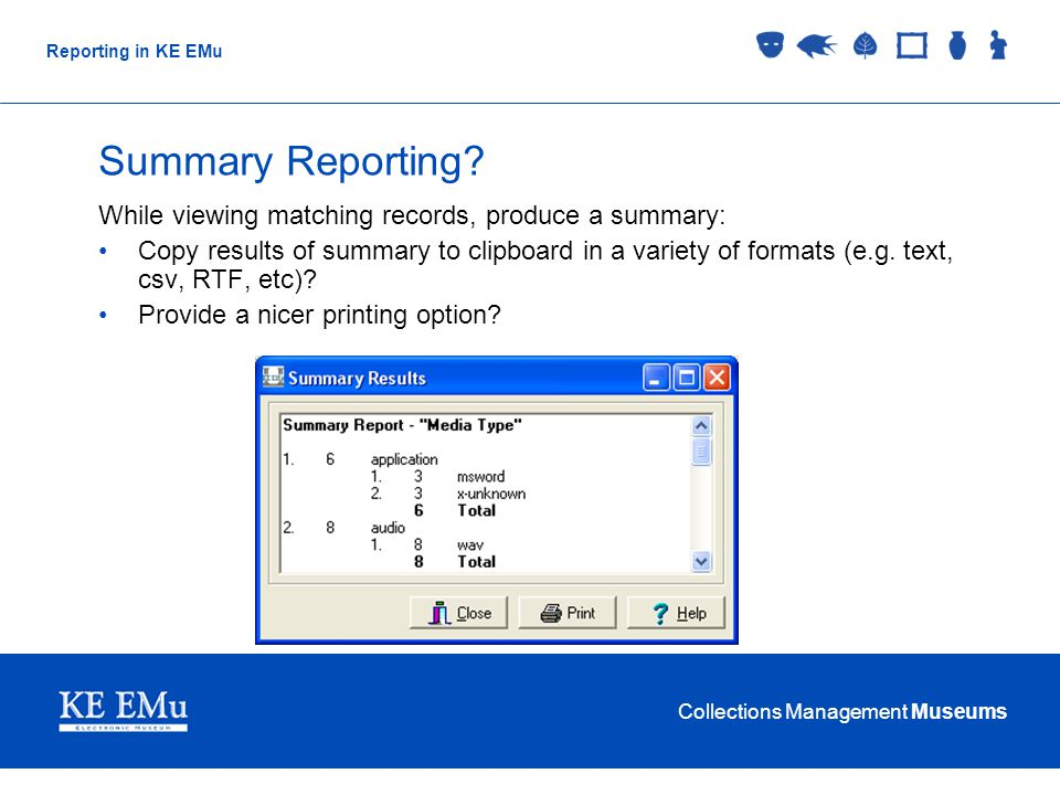 Collections Management Museums Reporting in KE EMu Summary Reporting.