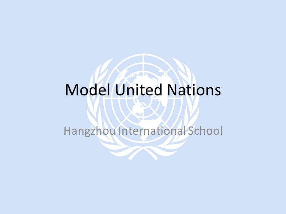 Model United Nations Hangzhou International School