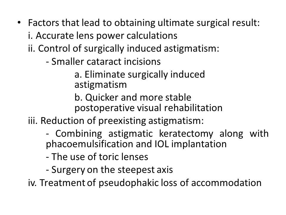 Factors that lead to obtaining ultimate surgical result: i.