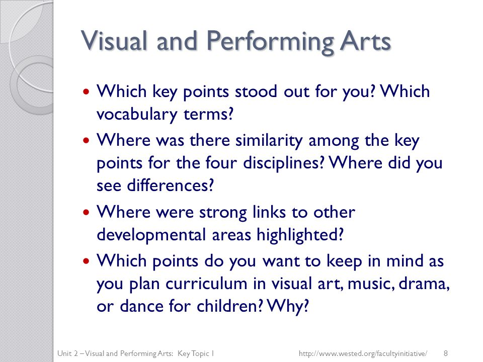 Visual and Performing Arts Which key points stood out for you.