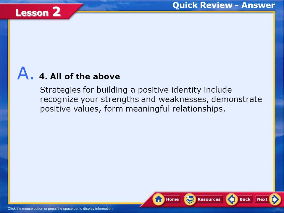 Lesson 2 Quick Review 1.recognize your strengths and weaknesses.