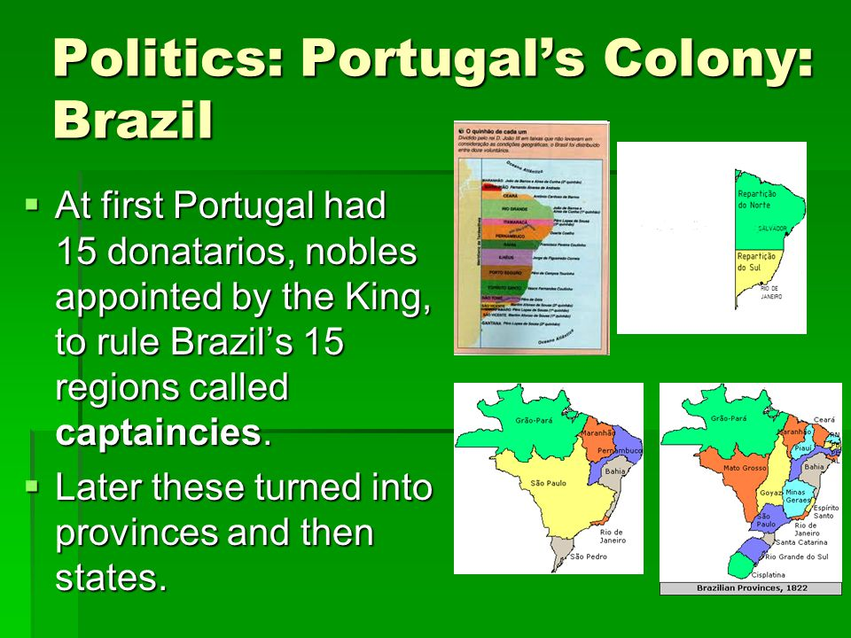 the captaincy system differences between portuguese rule and local authority in colonial brazil essa Ap w history chapter 19 on early latin america learn with americas as a result of portuguese commercial and colonial system began to fail, the.