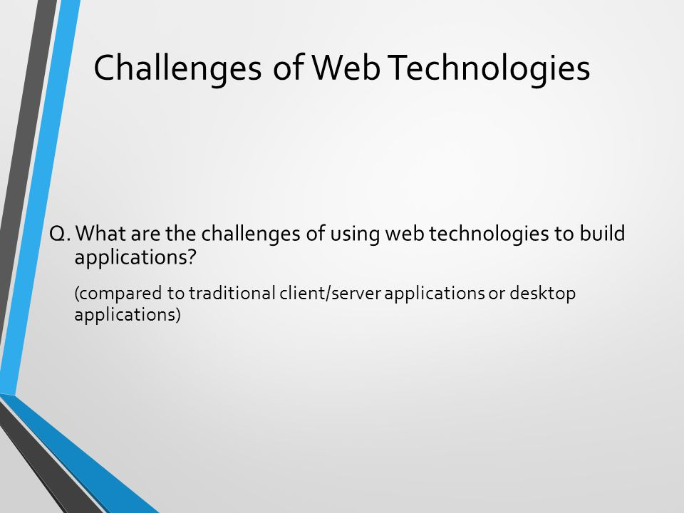 Challenges of Web Technologies Q.