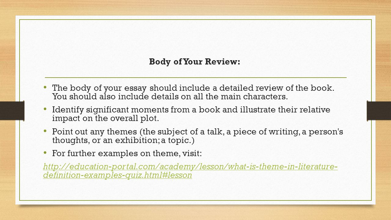 how to write a book review first draft due assignment  body of your review the body of your essay should include a detailed review of
