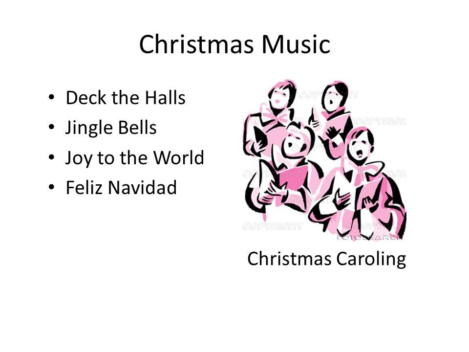 Christmas Music Deck the Halls Jingle Bells Joy to the World Feliz Navidad Christmas Caroling