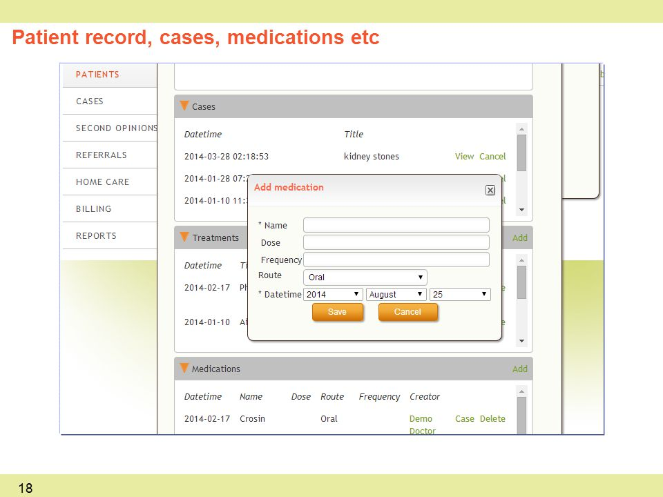 Patient record, cases, medications etc 18