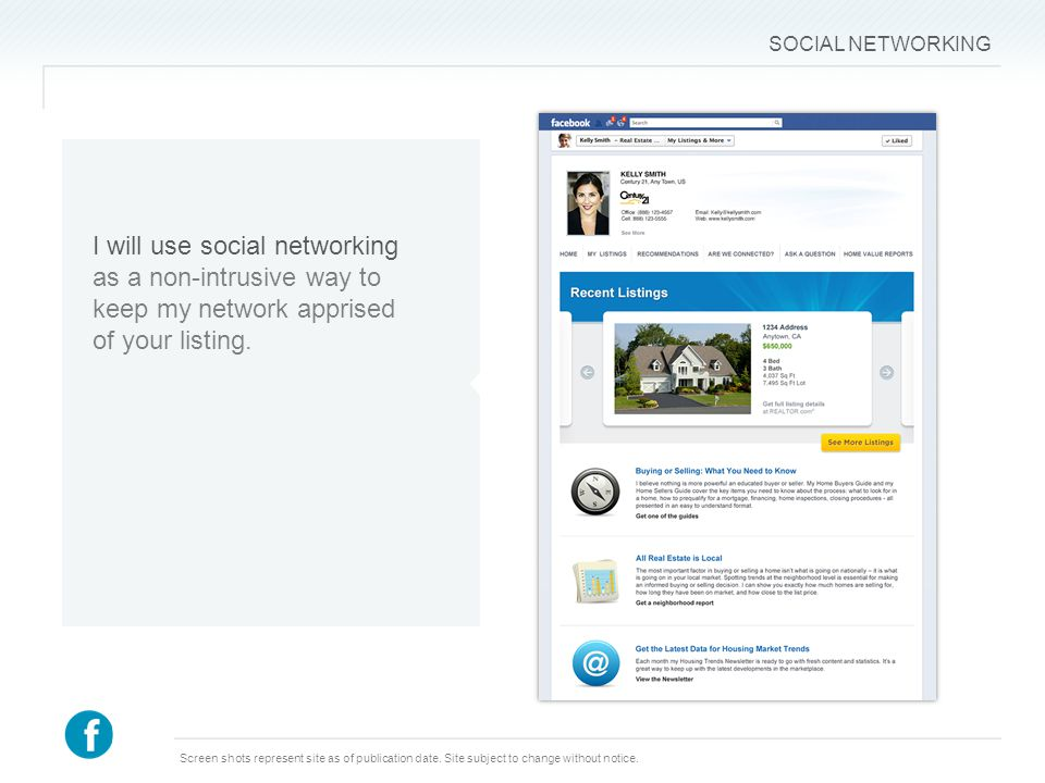 SOCIAL NETWORKING I will use social networking as a non-intrusive way to keep my network apprised of your listing.