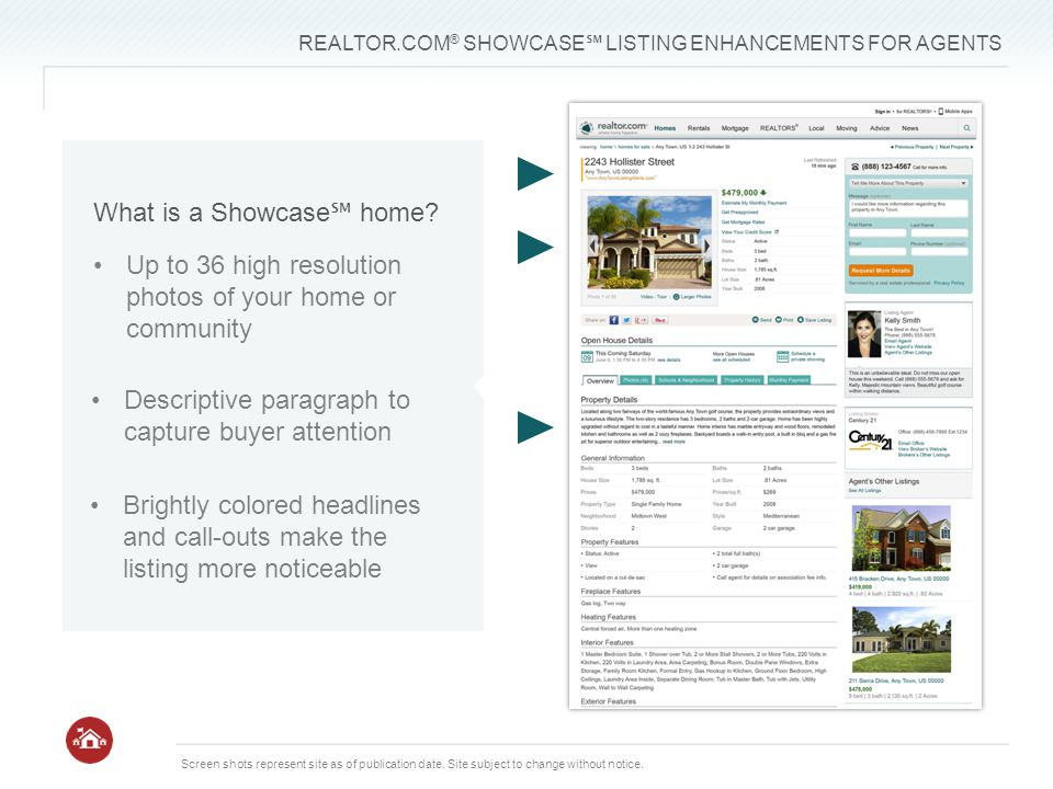 REALTOR.COM ® SHOWCASE ℠ LISTING ENHANCEMENTS FOR AGENTS Screen shots represent site as of publication date.