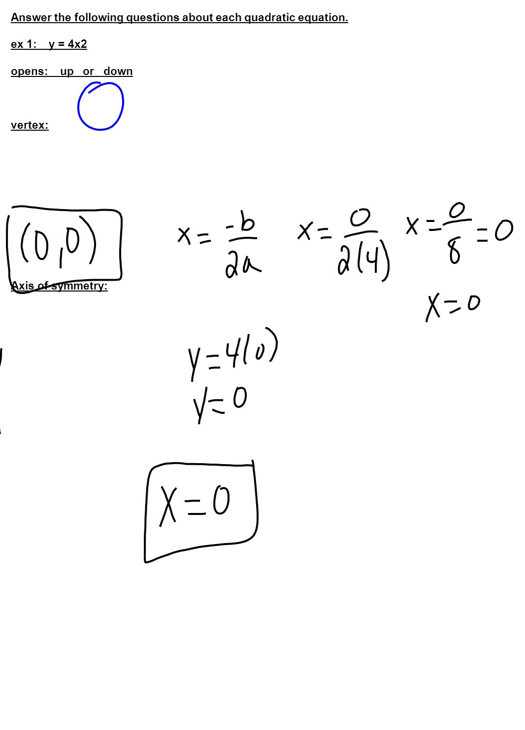 Answer the following questions about each quadratic equation.