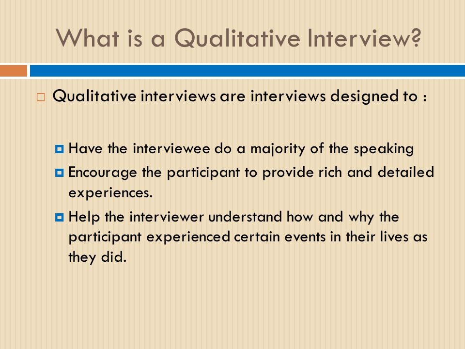 What is a Qualitative Interview.
