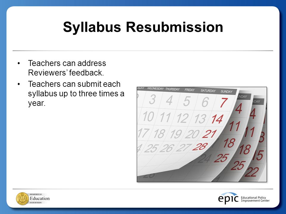 Syllabus Resubmission Teachers can address Reviewers' feedback.