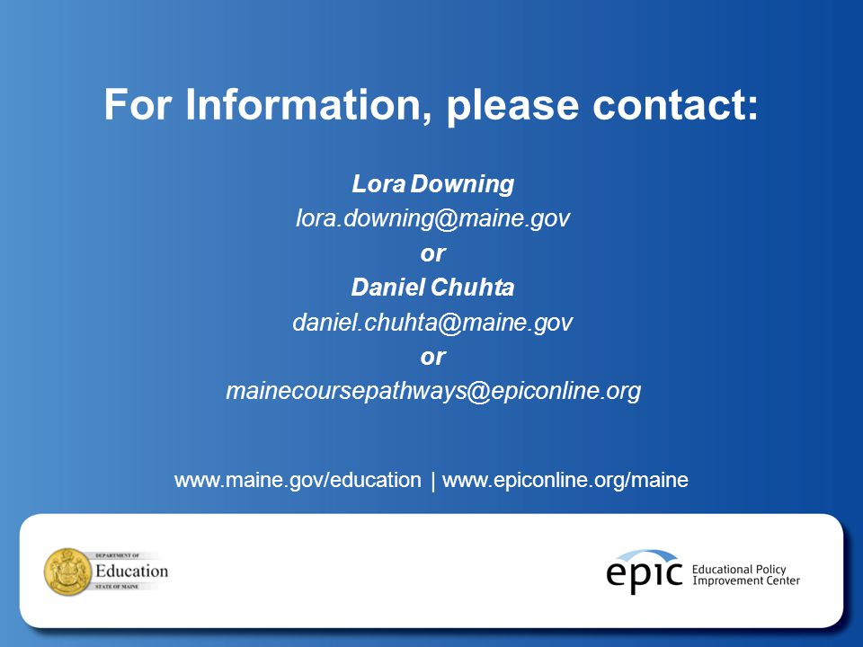 |   For Information, please contact: Lora Downing or Daniel Chuhta or