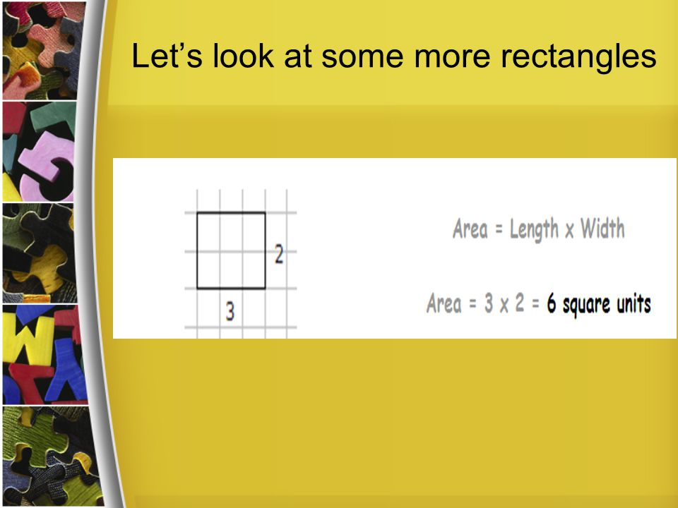 Let's look at some more rectangles