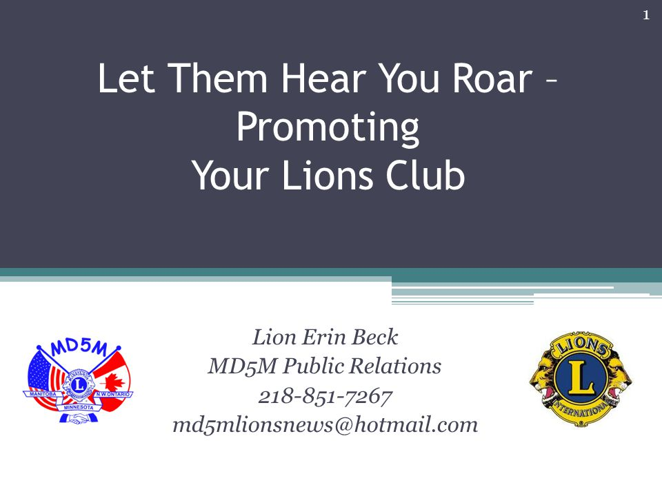 Let Them Hear You Roar – Promoting Your Lions Club Lion Erin Beck MD5M Public Relations
