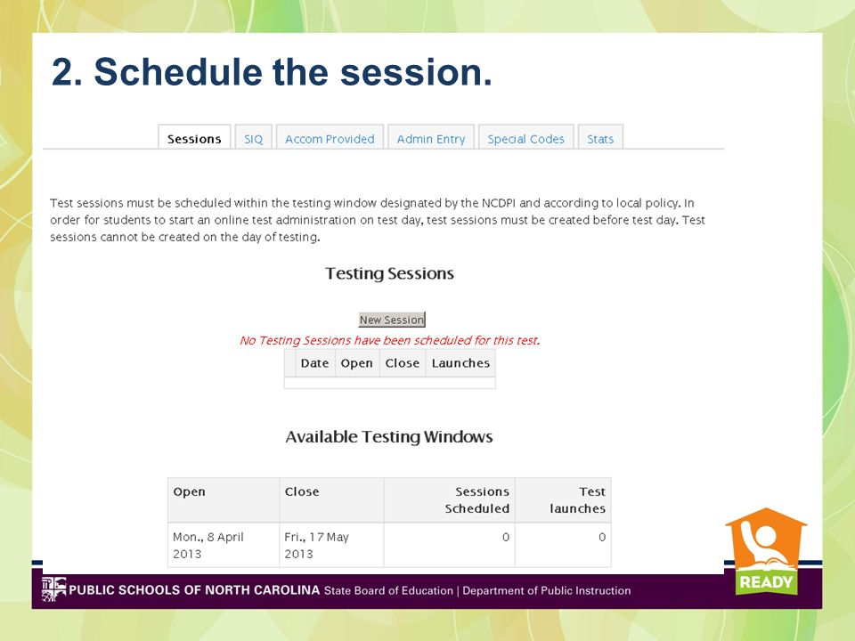2. Schedule the session.