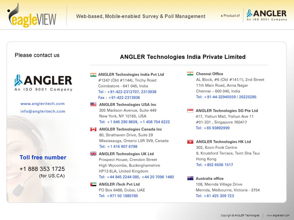 Copyright © ANGLER Technologieswww.angleritech.com Web-based, Mobile-enabled Survey & Poll Management a Product of