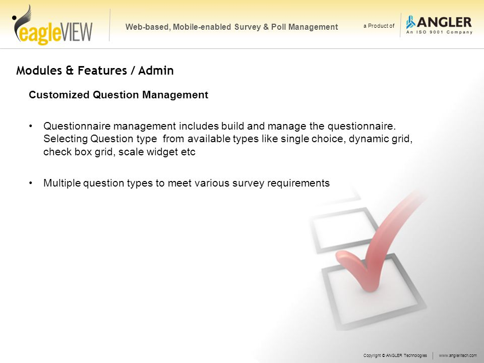 Modules & Features / Admin Customized Question Management Questionnaire management includes build and manage the questionnaire.