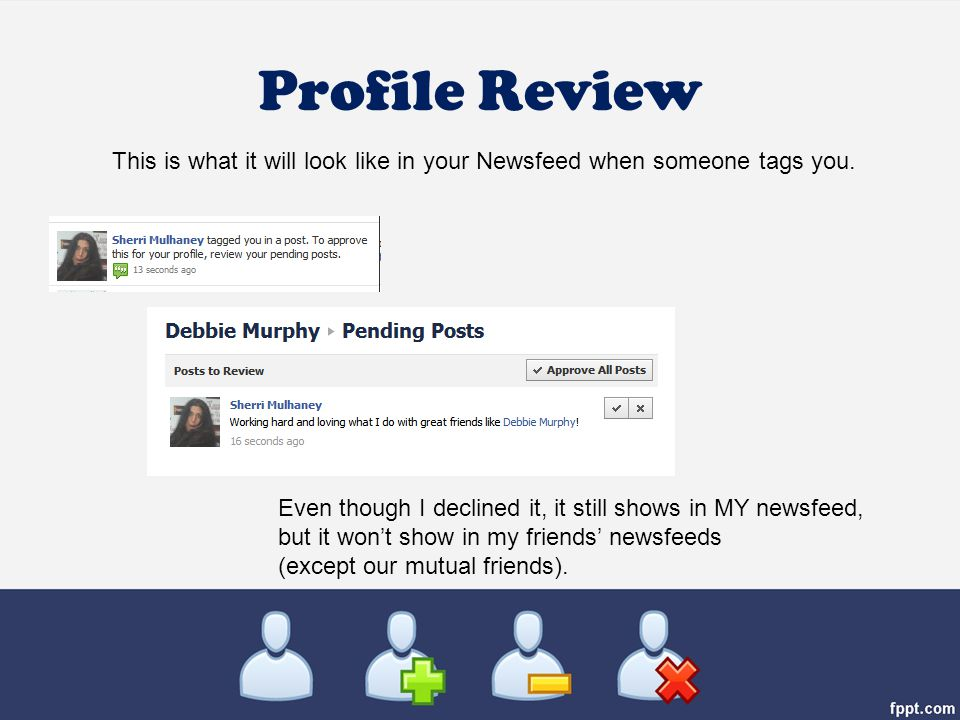 Profile Review This is what it will look like in your Newsfeed when someone tags you.