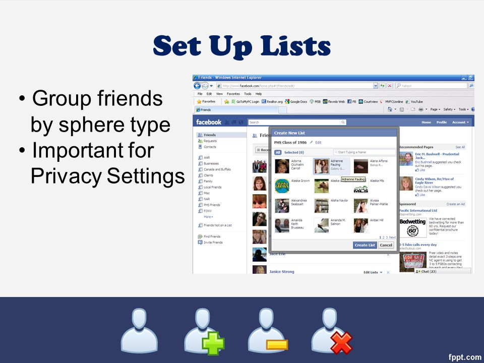 Set Up Lists Group friends by sphere type Important for Privacy Settings