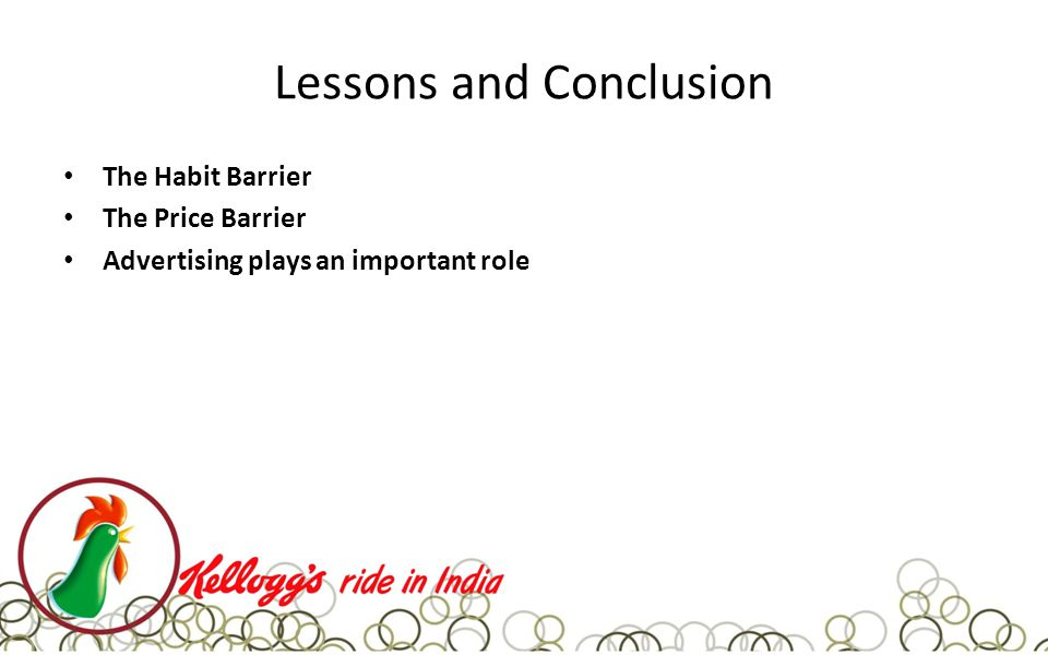 Lessons and Conclusion The Habit Barrier The Price Barrier Advertising plays an important role
