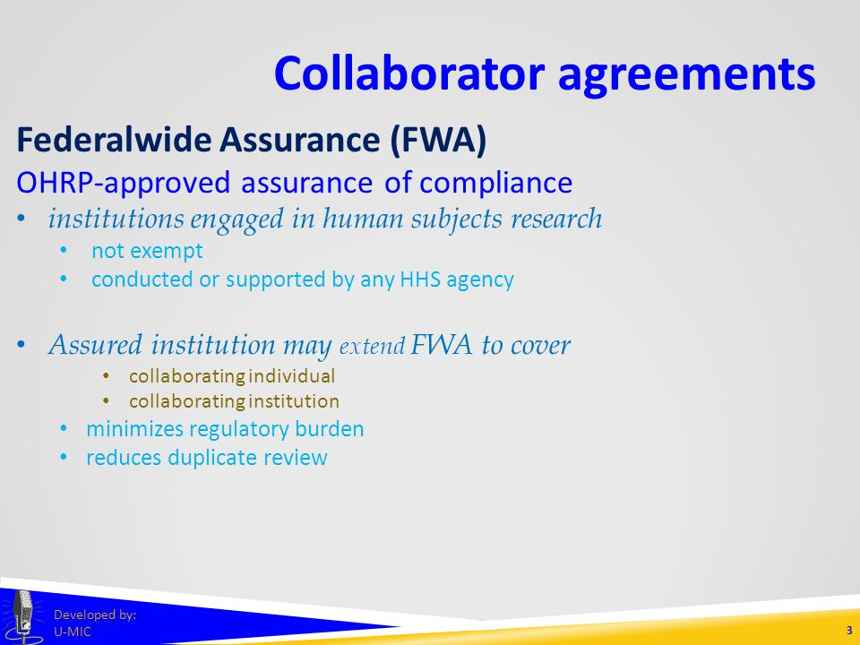1 developed by u mic to start the presentation click on this 3 collaborator agreements irb authorization agreements iaa individual investigator agreements iia collaborating institution agreements cia developed platinumwayz